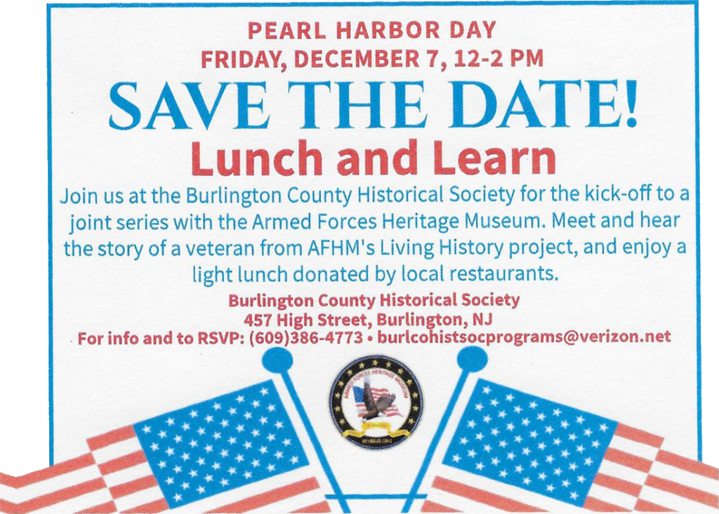 Pearl Harbor Day - Lunch and Learn @ Burlington County Historical Society   Burlington   New Jersey   United States